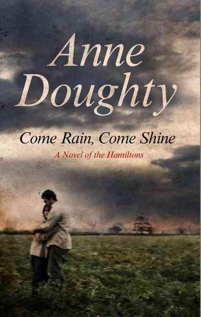 Come Rain, Come Shine By Doughty, Anne